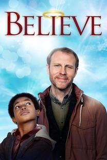 Believe - Poster / Capa / Cartaz - Oficial 3