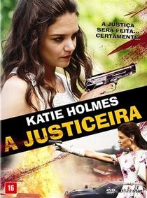 A Justiceira - Poster / Capa / Cartaz - Oficial 4