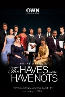 The Haves and the Have Nots (1ª Temporada) - Poster / Capa / Cartaz - Oficial 1