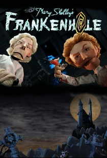 Mary Shelley's Frankenhole (1ª Temporada) - Poster / Capa / Cartaz - Oficial 1