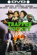 Atração Perigosa (Trapper County War)