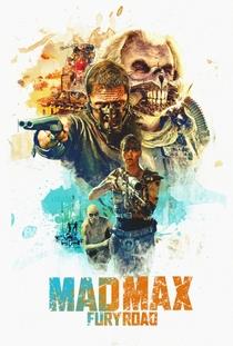 Mad Max: Estrada da Fúria - Poster / Capa / Cartaz - Oficial 11
