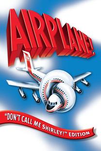 Apertem os Cintos... O Piloto Sumiu - Poster / Capa / Cartaz - Oficial 3