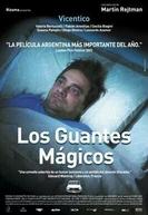 As Luvas Mágicas (Los Guantes Mágicos)