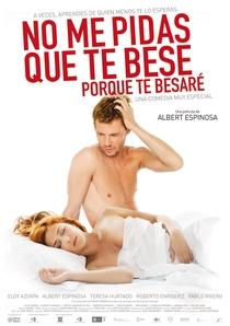 No Me Pidas Que Te Bese, Porque Te Besaré - Poster / Capa / Cartaz - Oficial 1