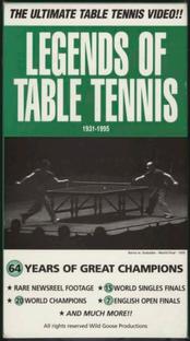 Legends of Table Tennis: 1931-1995 - Poster / Capa / Cartaz - Oficial 1
