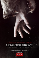 Hemlock Grove (1ª Temporada) (Hemlock Grove - Season 1)