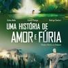Novo trailer de Uma História de Amor e Fúria