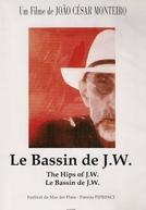 Le Bassin de J.W.  (Le bassin de J.W. )