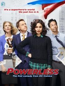 Powerless (1ª Temporada) - Poster / Capa / Cartaz - Oficial 2