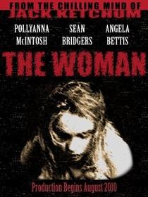 The Woman - Nem Todo Monstro Vive na Selva - Poster / Capa / Cartaz - Oficial 3