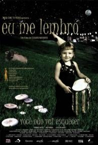 Eu Me Lembro - Poster / Capa / Cartaz - Oficial 1
