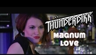 "Thünderdikk ""Magnum Love"" from ""Love in the Time of Monsters"" [HD]"