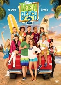 Teen Beach 2 - Poster / Capa / Cartaz - Oficial 2