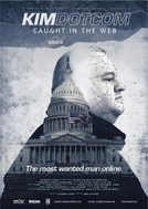 Kim Dotcom: Agarrado na Web (Kim Dotcom: Caught in the Web)