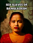 Escravas sexuais de Bangladesh (Sex slaves of Bangladesh)