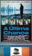 A Última Chance (Boulevard of Broken Dreams)