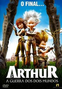 Arthur e a Guerra dos Dois Mundos - Poster / Capa / Cartaz - Oficial 4