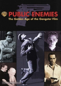 Inimigos Públicos: A Era de Ouro do Filme Gangster - Poster / Capa / Cartaz - Oficial 1