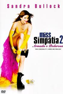 Miss Simpatia 2: Armada e Poderosa - Poster / Capa / Cartaz - Oficial 2