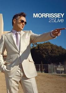 Morrissey: 25 Live  - Poster / Capa / Cartaz - Oficial 1
