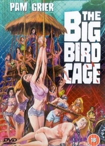 The Big Bird Cage - Poster / Capa / Cartaz - Oficial 2