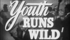 1944 YOUTH RUNS WILD TRAILER BONITA GRANVILLE