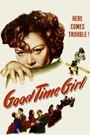 Good-Time Girl (Good Time Girl)