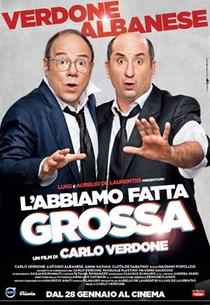 L'Abbiamo Fatta Grossa - Poster / Capa / Cartaz - Oficial 1