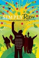 Simply Raw: Reversing Diabetes in 30 Days (Simply Raw: Reversing Diabetes in 30 Days)