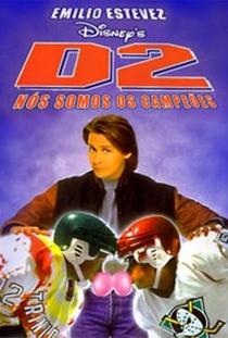 D2: Nós Somos os Campeões - Poster / Capa / Cartaz - Oficial 4