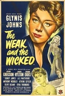 The Weak and the Wicked  (The Weak and the Wicked )