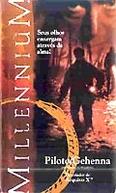 Millennium - Piloto/Gehenna (Millennium: Pilot/Gehenna)