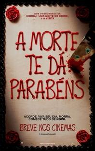 A Morte Te Dá Parabéns - Poster / Capa / Cartaz - Oficial 2