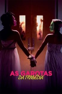 As Garotas da Tragédia - Poster / Capa / Cartaz - Oficial 7