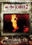 Armadilhas Mortais 2 (Are You Scared 2)