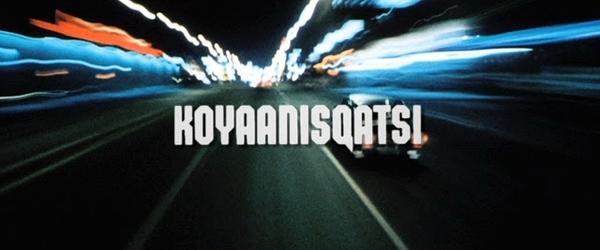 Koyaanisqatsi, um filme narrado pela música