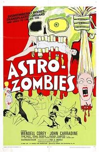 Astro Zombies - Poster / Capa / Cartaz - Oficial 2