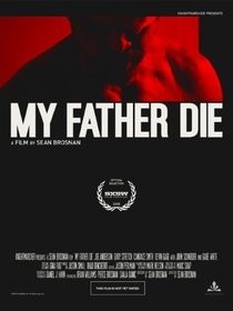 Meu Pai, Morra - Poster / Capa / Cartaz - Oficial 2