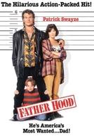 Um Pai Fujão (Father Hood)