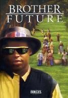 Testemunha do Passado (Brother Future)