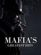 Mafia's Greatest Hits (1ª Temporada) (Mafia's Greatest Hits (Season 1))