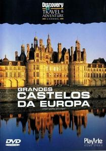 Grandes castelos da Europa - Poster / Capa / Cartaz - Oficial 1