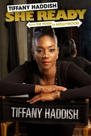 Tiffany Haddish: She Ready! From the Hood to Hollywood (Tiffany Haddish: She Ready! From the Hood to Hollywood)