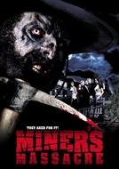 Curse of the Forty-Niner (Miner's Massacre)