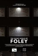 O Mundo Secreto do Foley (The Secret World of Foley)