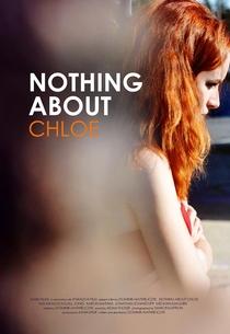 Nada Sobre Chloe - Poster / Capa / Cartaz - Oficial 2