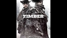 The Timber (official trailer)2015