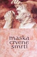 Mask of the Red Death (Maska Crvene Smrti)