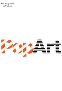 Pet Shop Boys: Pop Art - The Videos - Poster / Capa / Cartaz - Oficial 1